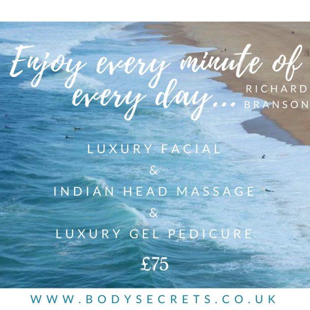 facial, luxury, gel pedicure, head massage