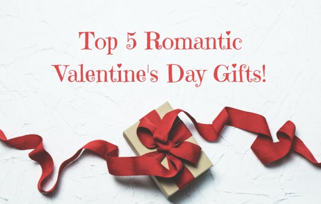 Top 5 Valentines Gifts