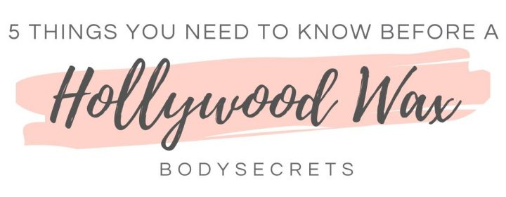 Things to know before having a Hollywood Wax graphic