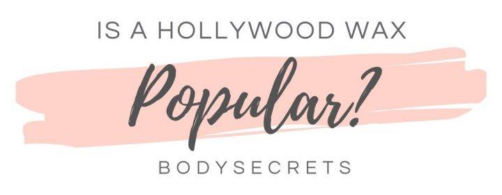is a hollywood wax popular - graphic