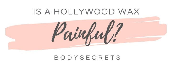 is a Hollywood Wax painful? Graphic